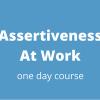 Assertiveness Course