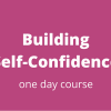 Building Confidence Course